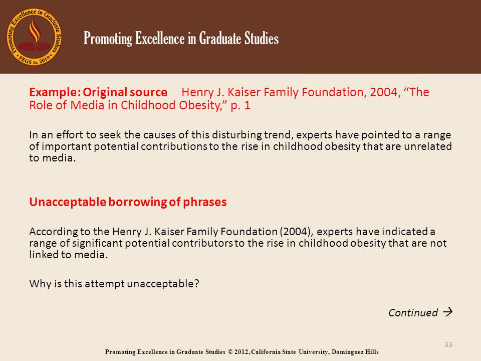 Promoting Excellence in Graduate Studies © 2012, California State University, Dominguez Hills Example: Original source Henry J.