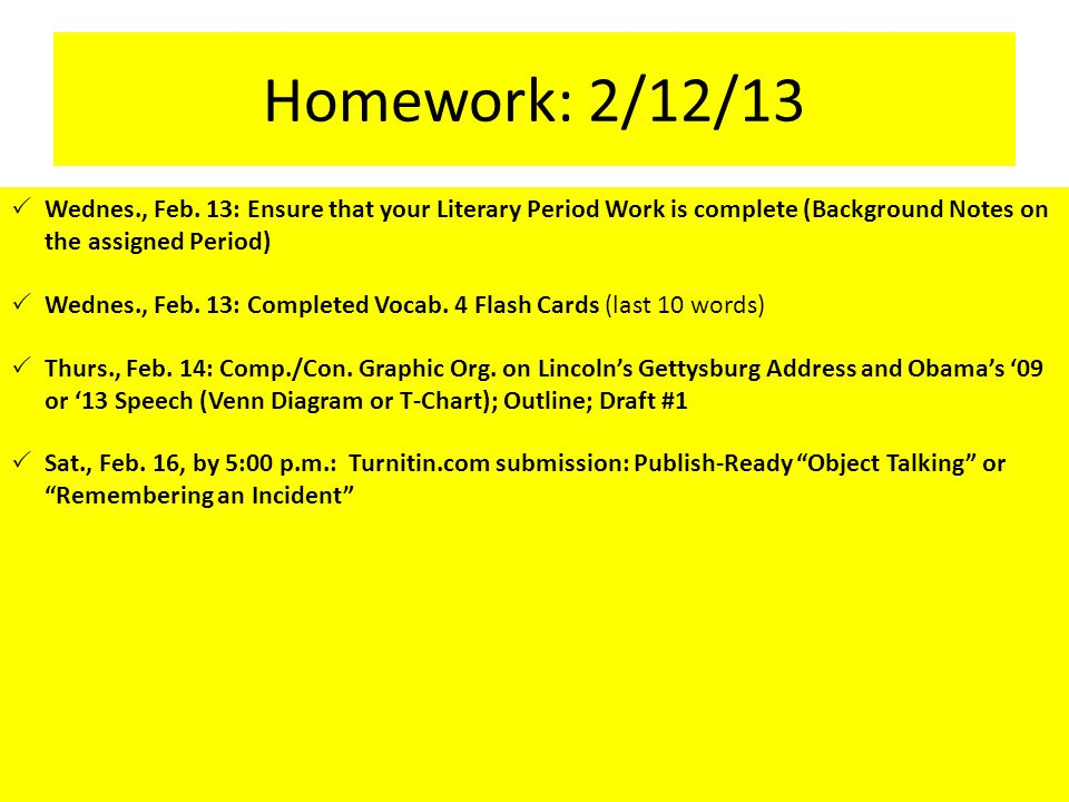 Homework: 2/12/13  Wednes., Feb.