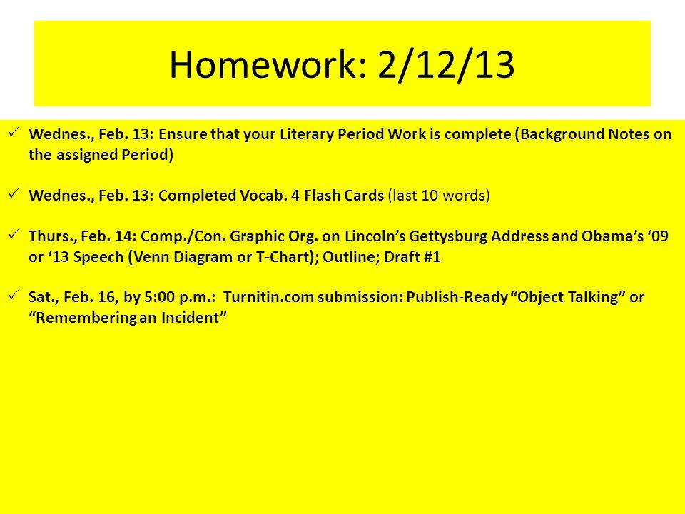 Homework: 2/12/13  Wednes., Feb.