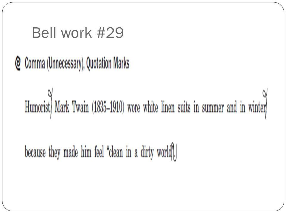 Bell work #29