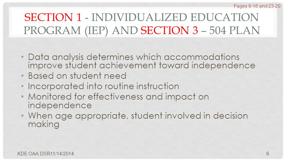 SECTION 1 - INDIVIDUALIZED EDUCATION PROGRAM (IEP) AND SECTION 3 – 504 PLAN Data analysis determines which accommodations improve student achievement