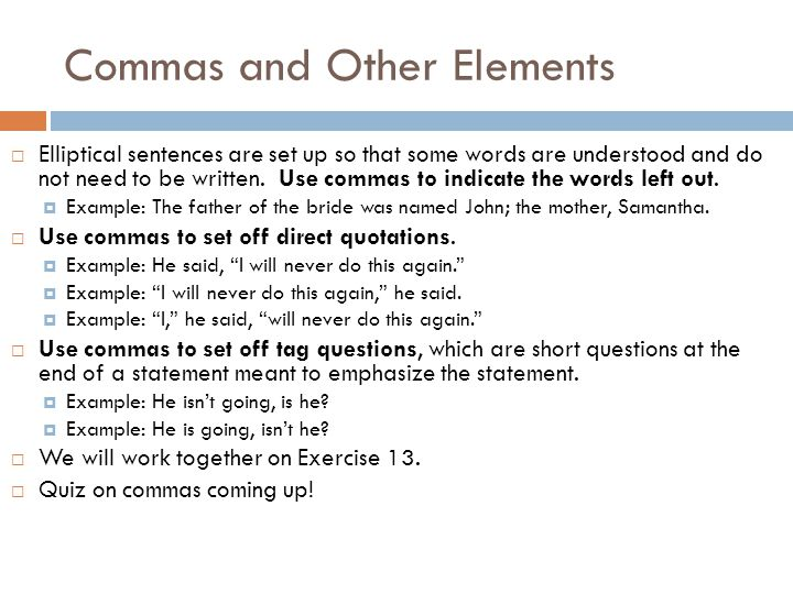 Commas with Places, Dates, Titles, and Other Elements  Follow along on Textbook pages 669-671.