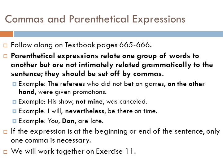 Commas and Introductory Elements  Follow along on Textbook pages 663-664.