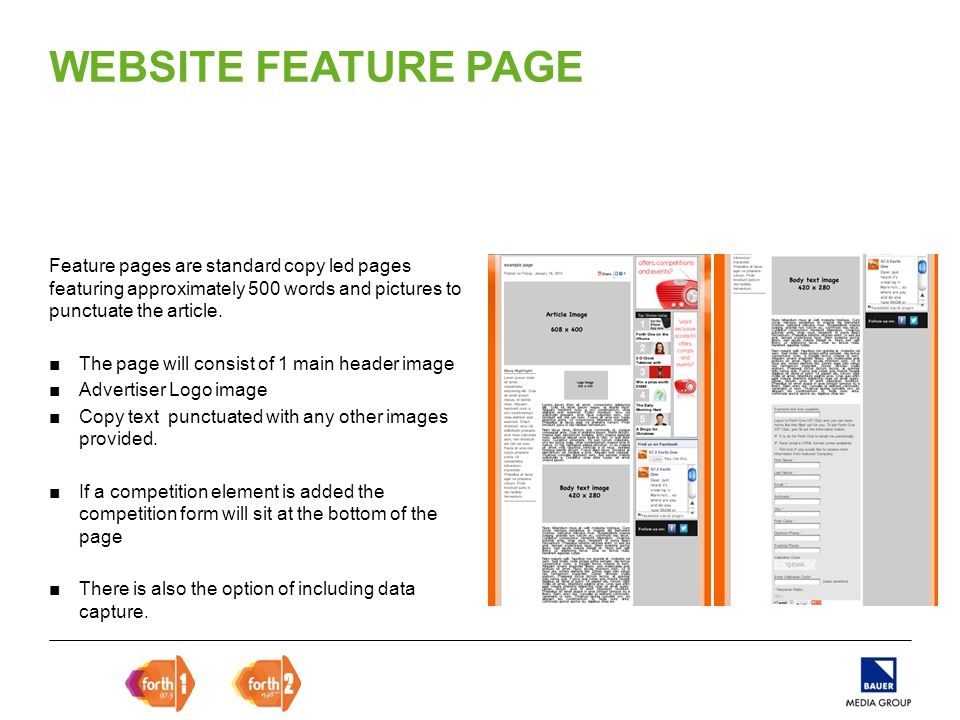 Feature pages are standard copy led pages featuring approximately 500 words and pictures to punctuate the article.
