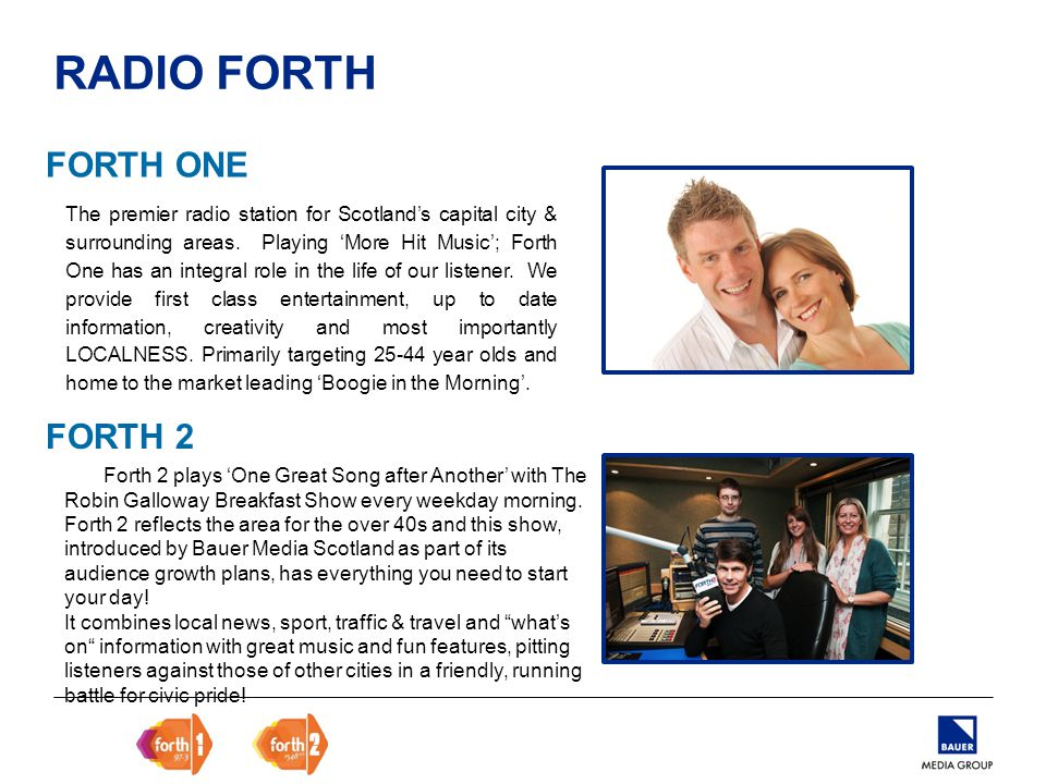 RADIO FORTH Forth 2 plays 'One Great Song after Another' with The Robin Galloway Breakfast Show every weekday morning.