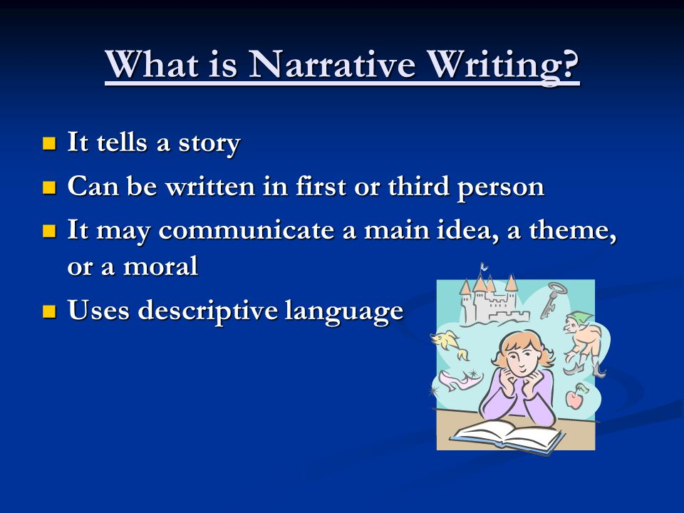 What is Narrative Writing.