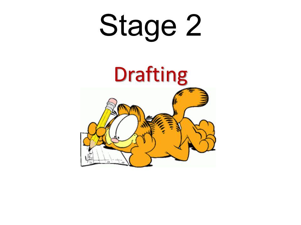 Drafting Stage 2