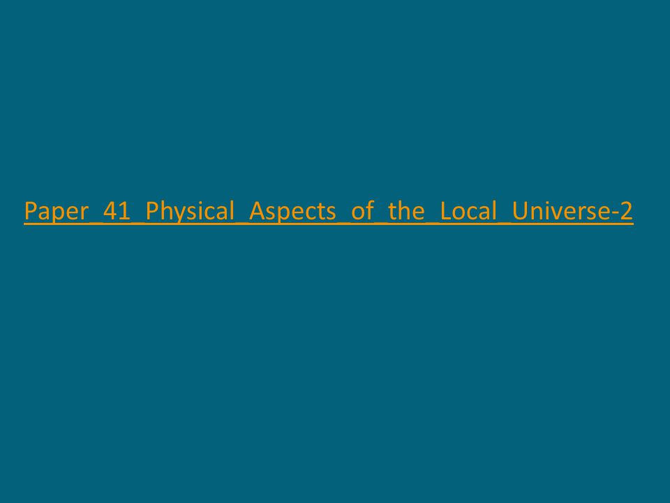 Paper_41_Physical_Aspects_of_the_Local_Universe-2