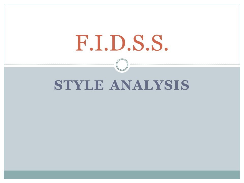 STYLE ANALYSIS F.I.D.S.S.