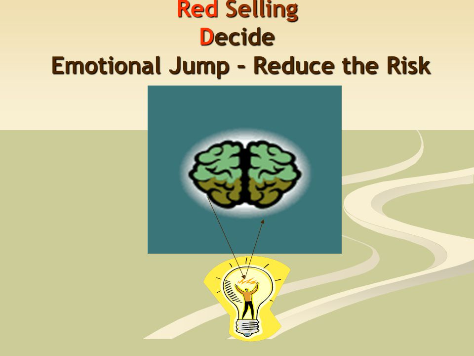 Red Selling Decide Emotional Jump – Reduce the Risk