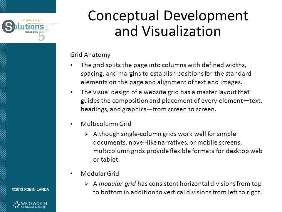 Conceptual Development and Visualization Grid Anatomy The grid splits the page into columns with defined widths, spacing, and margins to establish pos