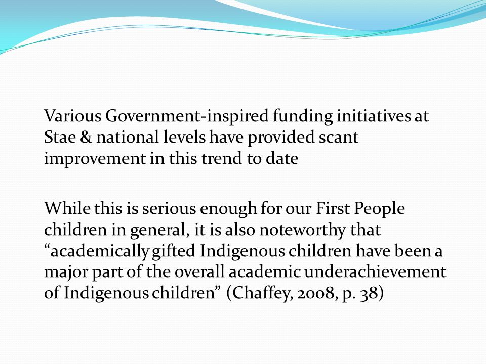 Various Government-inspired funding initiatives at Stae & national levels have provided scant improvement in this trend to date While this is serious