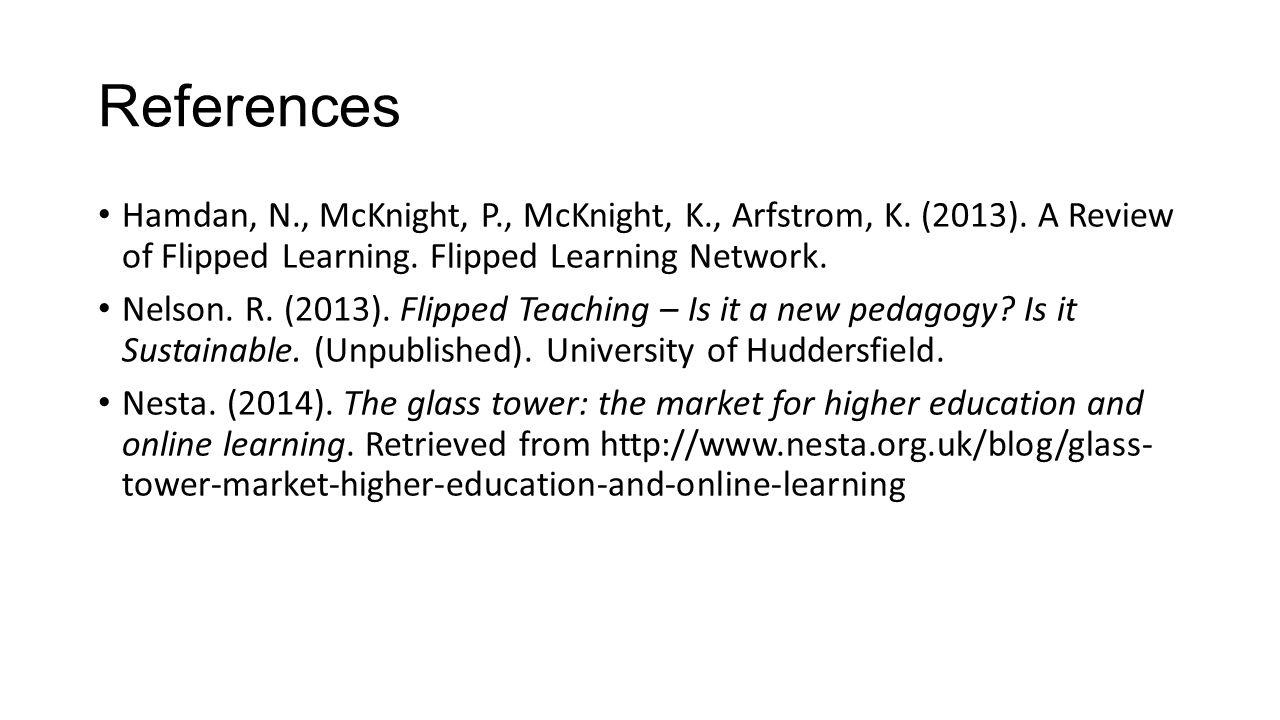 References Hamdan, N., McKnight, P., McKnight, K., Arfstrom, K.