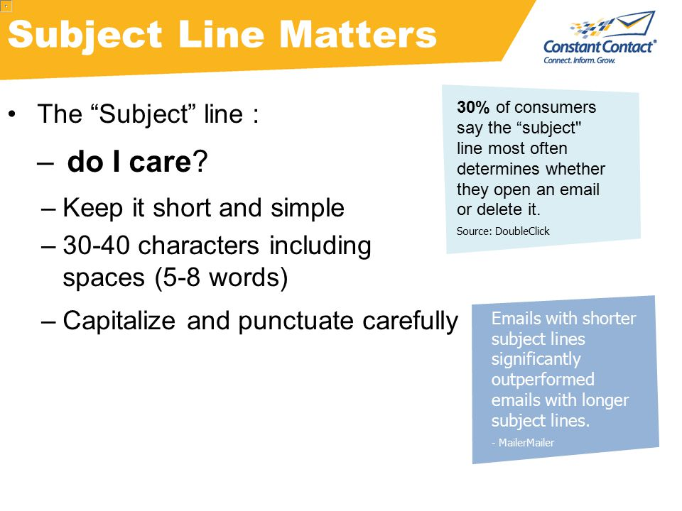 Subject Line Matters The Subject line : –do I care.