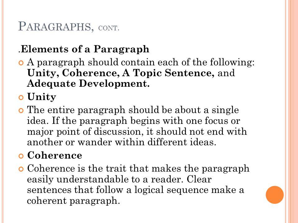 P ARAGRAPHS, CONT..