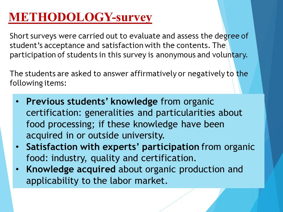 Short surveys were carried out to evaluate and assess the degree of student's acceptance and satisfaction with the contents.
