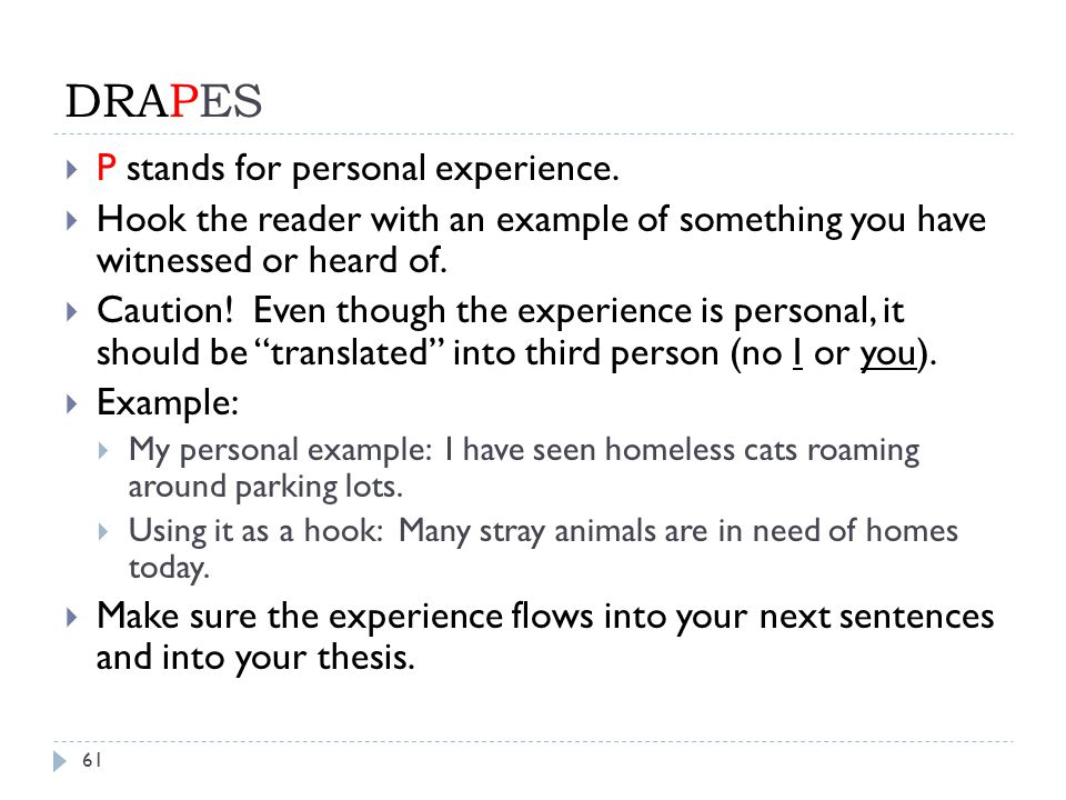 DRAPES 61  P stands for personal experience.