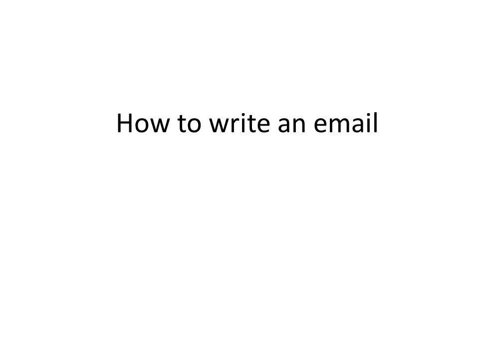 How to write an email