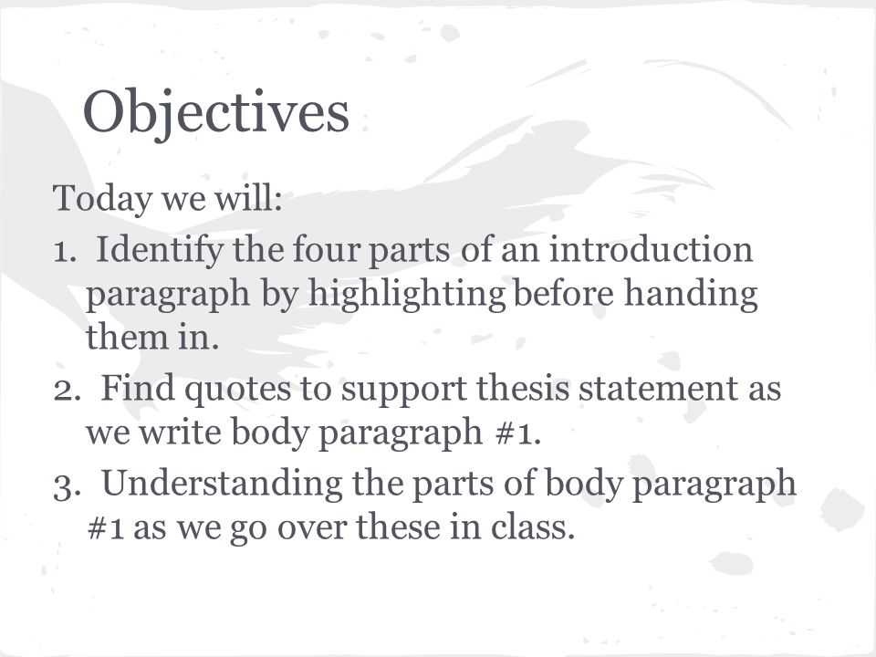 Objectives Today we will: 1.