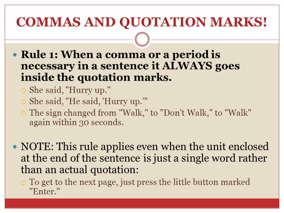 COMMAS AND QUOTATION MARKS.