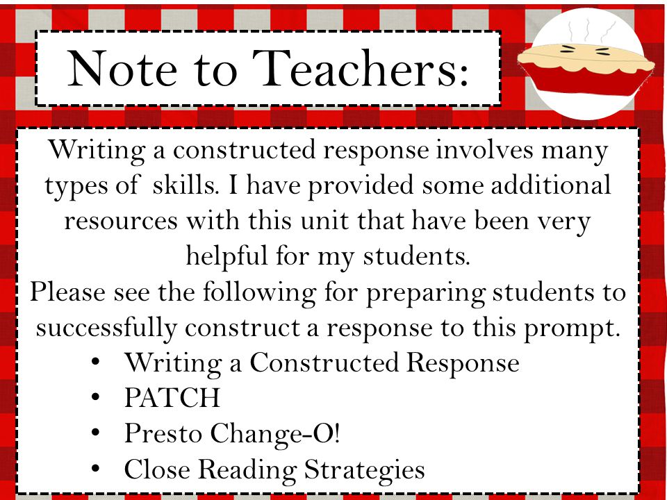 Writing a constructed response involves many types of skills.