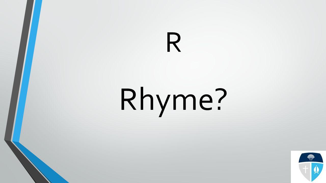 R Rhyme