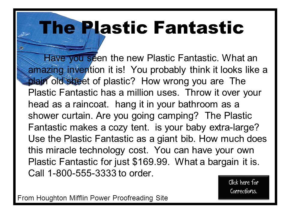 The Plastic Fantastic Have you seen the new Plastic Fantastic.