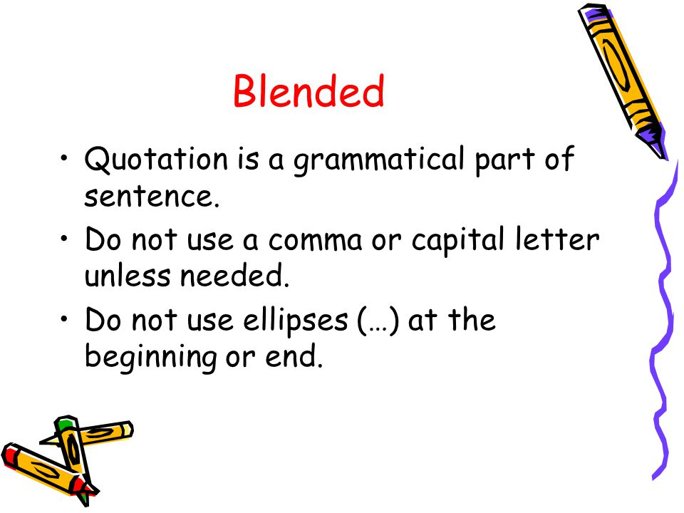 Blended Quotation is a grammatical part of sentence.