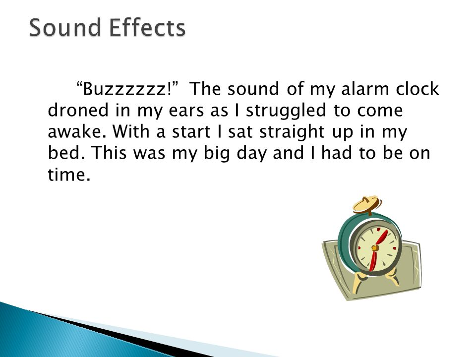 Buzzzzzz! The sound of my alarm clock droned in my ears as I struggled to come awake.