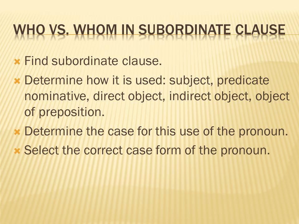  Find subordinate clause.