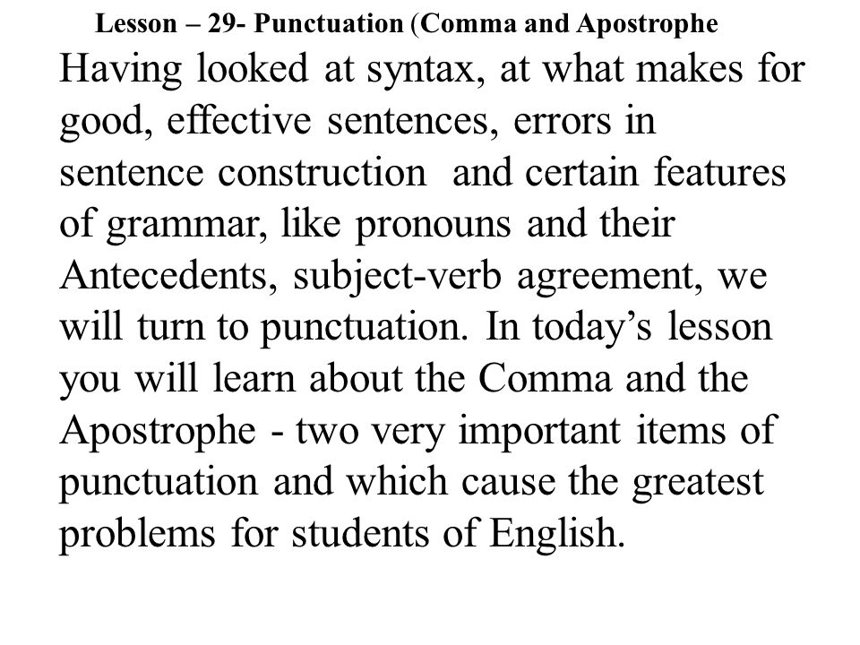 Punctuation depends upon grammar.