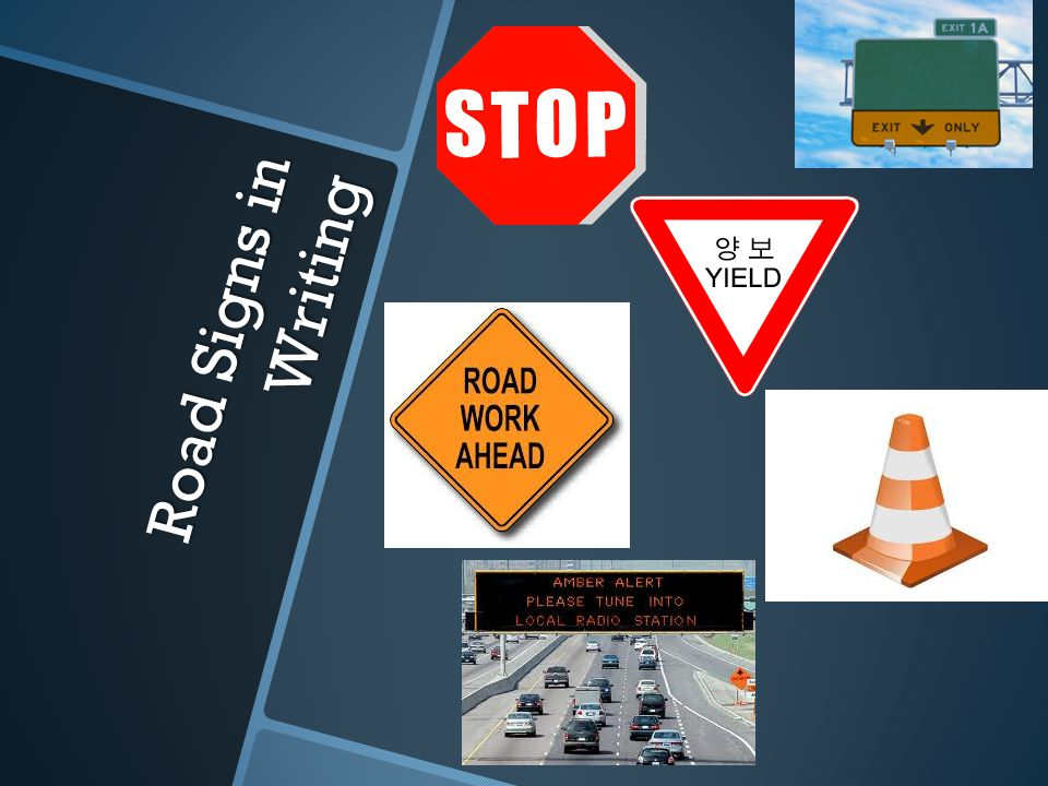 Road Signs in Writing
