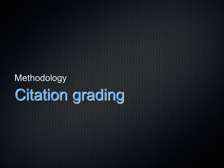 Methodology Citation grading