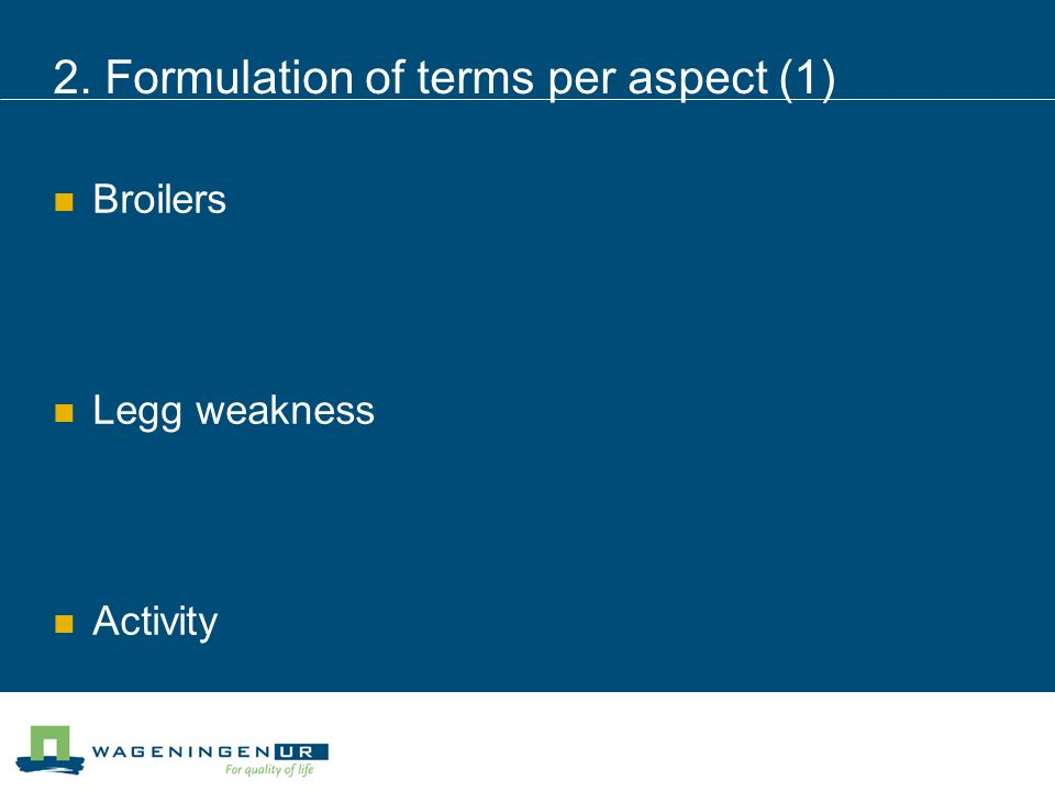 2. Formulation of terms per aspect (1) Broilers Legg weakness Activity