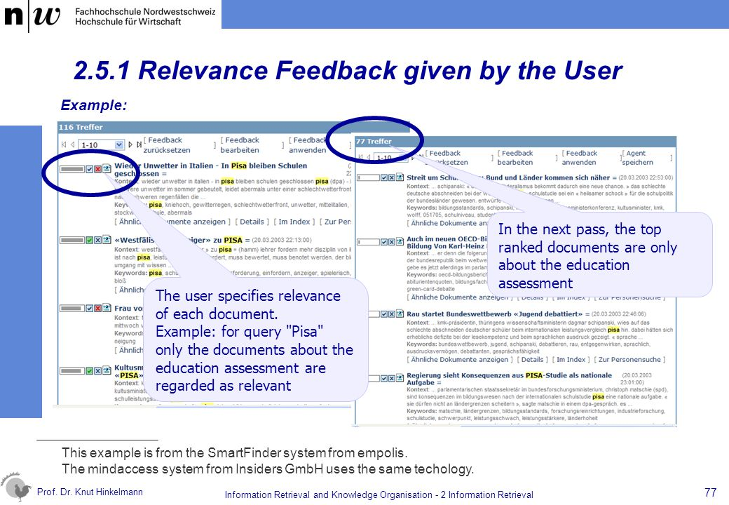 Prof. Dr. Knut Hinkelmann 77 Information Retrieval and Knowledge Organisation - 2 Information Retrieval 2.5.1 Relevance Feedback given by the User The