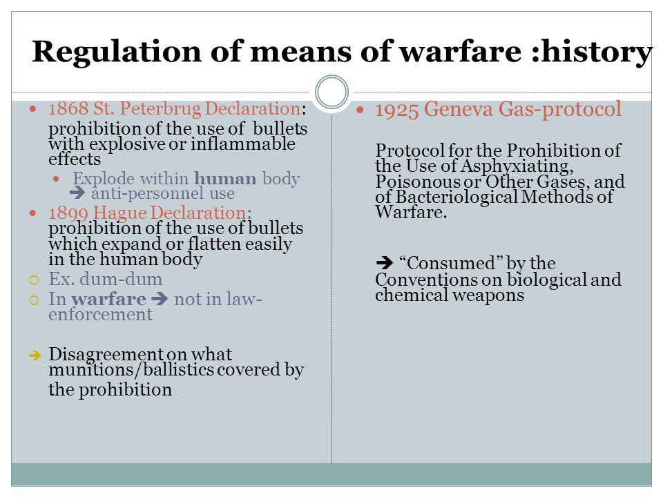 Regulation of means of warfare 1864 St.
