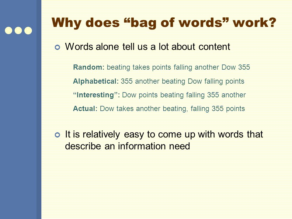 Why does bag of words work.