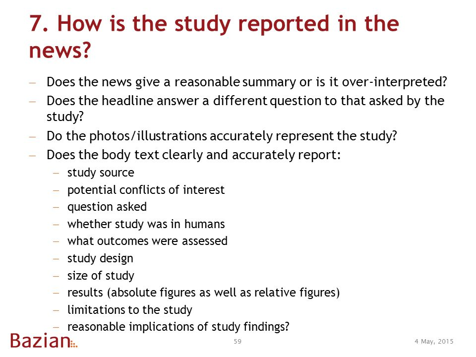 7. How is the study reported in the news.