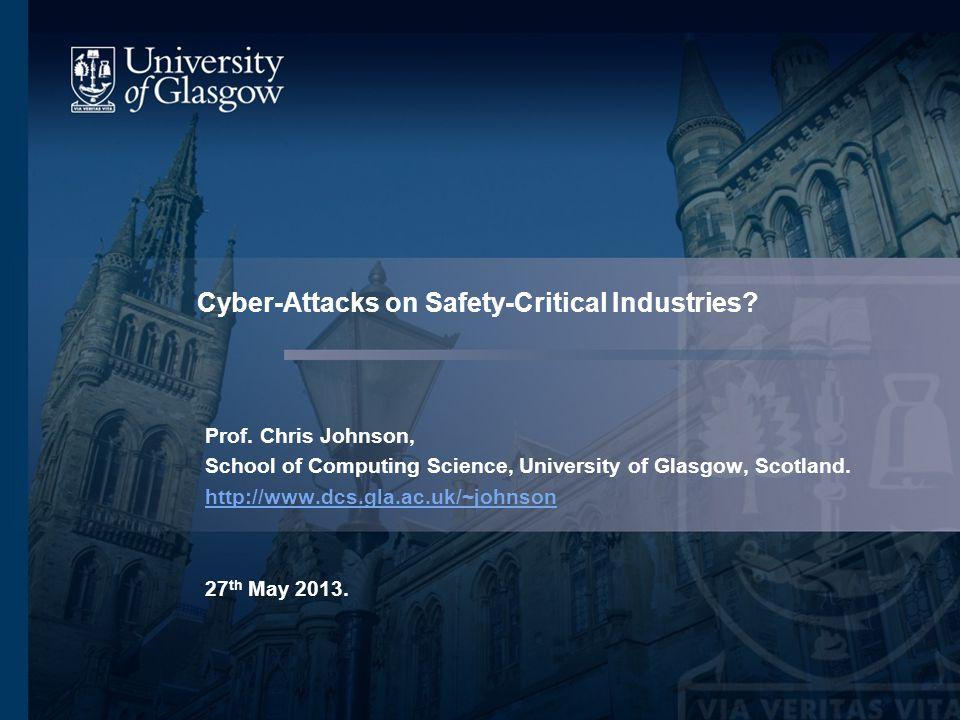Cyber-Attacks on Safety-Critical Industries. Prof.