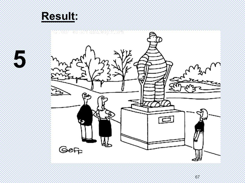 67 5 Result: