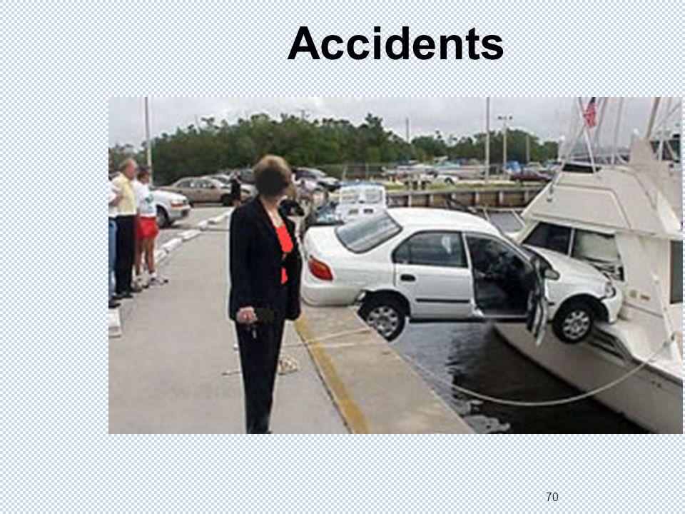 70 Accidents
