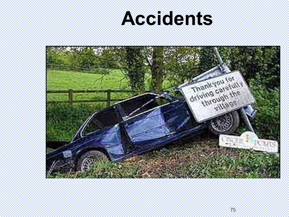 75 Accidents