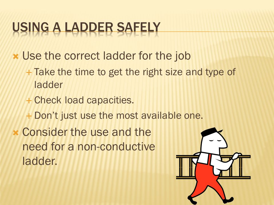  More than 500,000 people a year are treated for ladder-related injuries in the U.S., according to the American Academy of Orthopedic Surgeons.