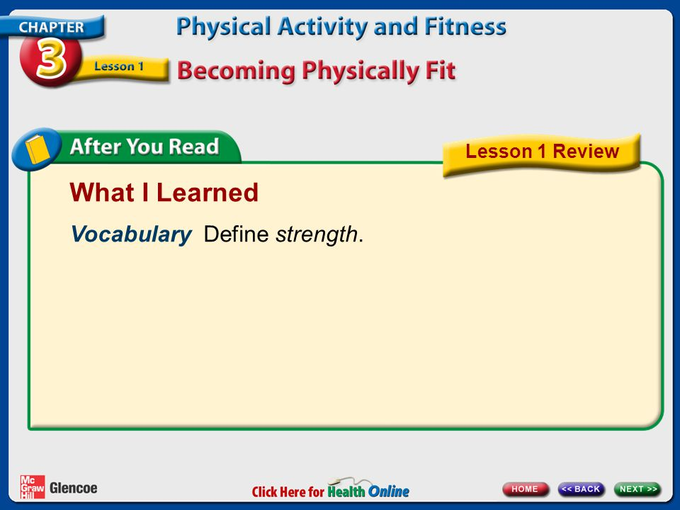 What I Learned Vocabulary Define strength. Lesson 1 Review