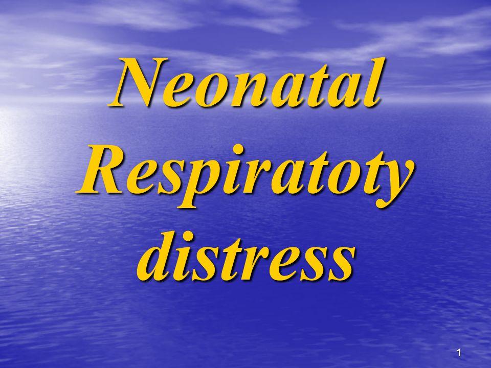 1 Neonatal Respiratoty distress