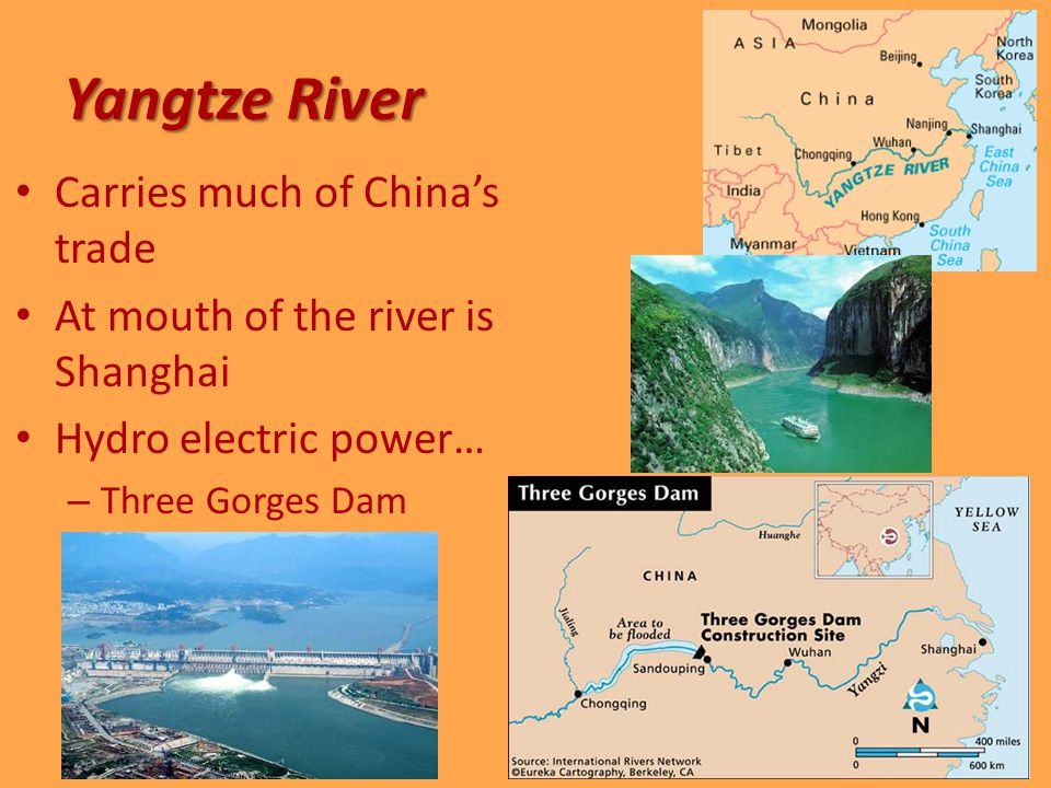 Yangtze River Carries much of China's trade At mouth of the river is Shanghai Hydro electric power… – Three Gorges Dam
