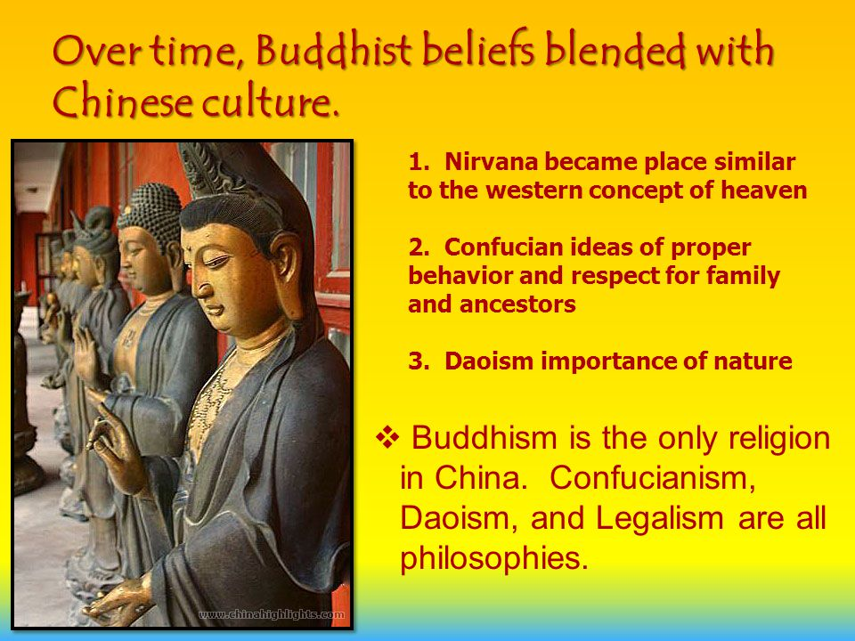 Over time, Buddhist beliefs blended with Chinese culture.
