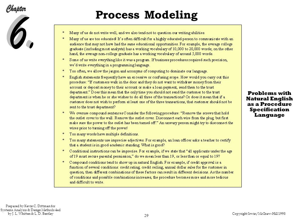 Copyright Irwin/McGraw-Hill 1998 29 Process Modeling Prepared by Kevin C. Dittman for Systems Analysis & Design Methods 4ed by J. L. Whitten & L. D. B