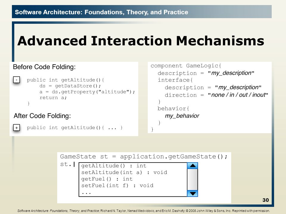 Software Architecture: Foundations, Theory, and Practice Advanced Interaction Mechanisms 30 Software Architecture: Foundations, Theory, and Practice; Richard N.