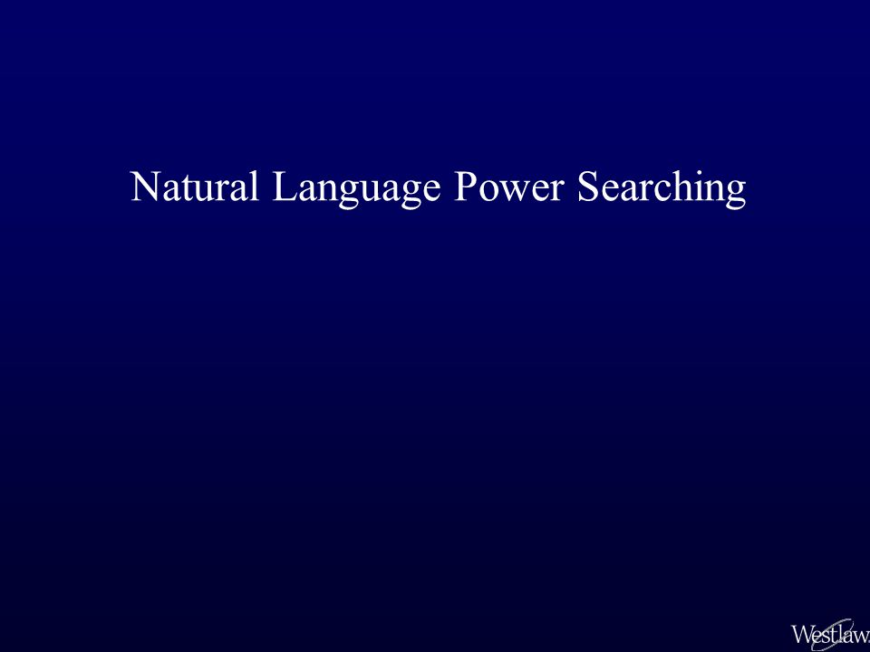Natural Language Power Searching